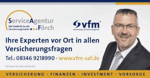 Versicherungen & Versicherungsagentur Förch Alexander Förch Tel.: 08346 921899-0 Mobil: 0172 6931266 Fax: 08346 921899-55 E-Mail: a.foerch@vfm-saf.de